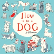 How to be a Dog, Paperback Book
