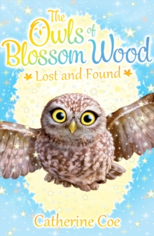 The Owls of Blossom Wood: Lost and Found, Paperback / softback Book