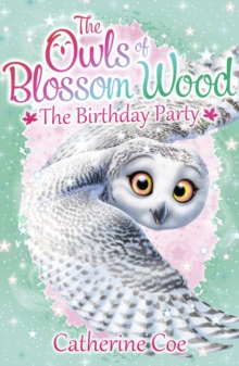 The Owls of Blossom Wood: The Birthday Party, Paperback Book