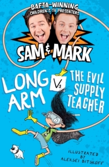 Long Arm Vs The Evil Supply Teacher, Paperback Book