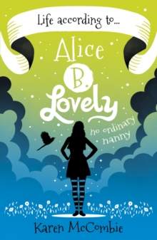 Life According to... Alice B. Lovely, Paperback Book
