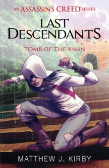 Last Descendants: Assassin's Creed: Tomb of the Khan, Paperback Book