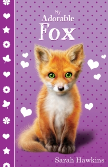My Adorable Fox, Paperback Book