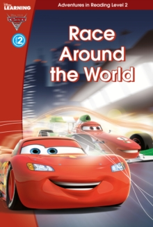 Cars 2: Race Around the World (Level 2) : Level 2, Hardback Book