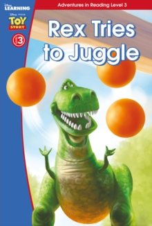Toy Story: Rex Tries to Juggle (Level 3), Hardback Book