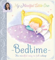 My Mindful Little One: Bedtime, Paperback Book