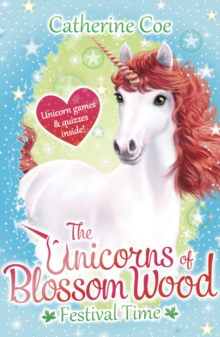 The Unicorns of Blossom Wood - Festival Time, Paperback Book