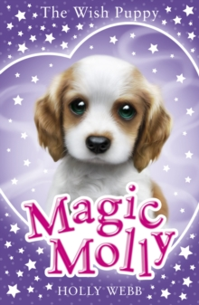 Magic Molly: The Wish Puppy, Paperback Book