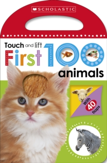 First 100 Touch and Lift: Animals, Board book Book