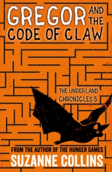 Gregor and the Code of Claw, Paperback Book