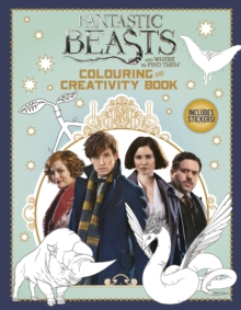 Fantastic Beasts and Where to Find Them: Colouring and Creativity Book (with stickers), Paperback Book