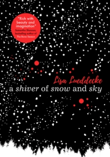 A Shiver of Snow and Sky, Paperback Book