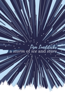 A Storm of Ice and Stars, Paperback / softback Book
