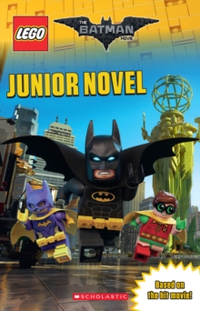 The LEGO Batman Movie: Junior Novel, Paperback Book