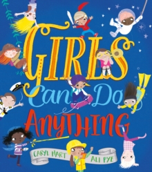 Girls Can Do Anything!, Paperback / softback Book