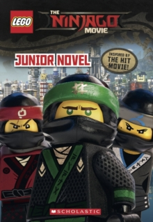 The LEGO Ninjago Movie: Junior Novel, Paperback Book
