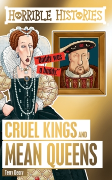 Cruel Kings and Mean Queens, Paperback / softback Book