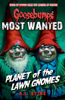 Most Wanted: Planet of the Lawn Gnomes, Paperback Book