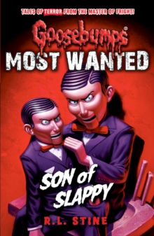 Most Wanted: Son of Slappy, Paperback / softback Book