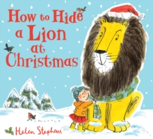 How to Hide a Lion at Christmas, Hardback Book