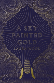 A Sky Painted Gold, Paperback / softback Book