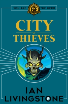 Fighting Fantasy: City of Thieves, Paperback / softback Book