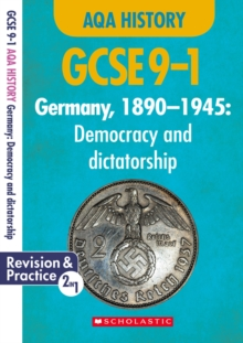 Germany, 1890-1945 - Democracy and Dictatorship (GCSE 9-1 AQA History), Paperback / softback Book