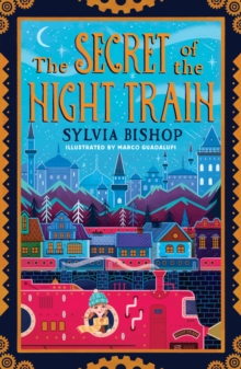 The Secret of the Night Train, Paperback / softback Book