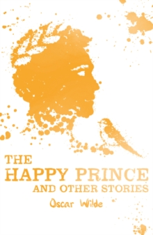 The Happy Prince and Other Stories, Paperback Book