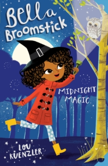 Bella Broomstick: Midnight Magic, Paperback / softback Book