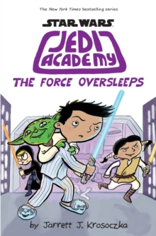Jedi Academy 5: The Force Oversleeps, Paperback / softback Book