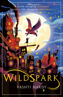 Wildspark: A Ghost Machine Adventure, Paperback / softback Book