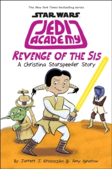 Revenge of the Sis (Jedi Academy #7), Paperback / softback Book