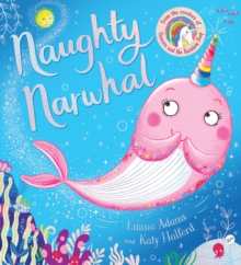 Naughty Narwhal (PB), Paperback / softback Book