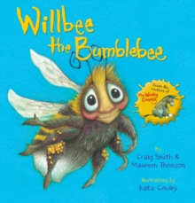 Willbee the Bumblebee, Paperback / softback Book