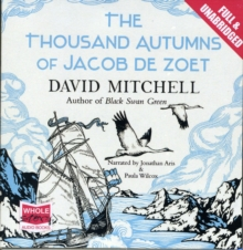 The Thousand Autumns of Jacob De Zoet, CD-Audio Book