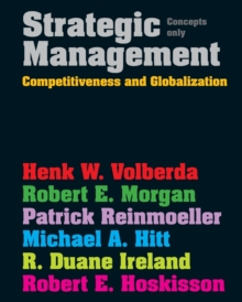 Strategic Management : Competitive & Globalisation: Concepts Only, Paperback / softback Book