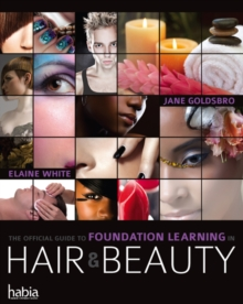 The Official Guide to Foundation Learning in Hair & Beauty, Paperback / softback Book