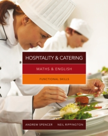 Maths & English for Hospitality and Catering : Functional Skills, Paperback Book