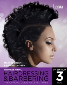 Professional Hairdressing & Barbering : The Official Guide to Level 3, Paperback Book