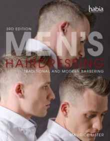 Men's Hairdressing : Traditional and Modern Barbering, Paperback Book