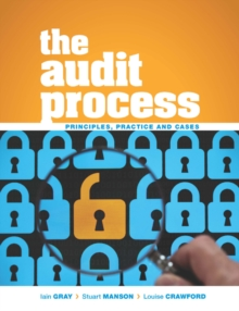 The Audit Process : Principles, Practice and Cases, Paperback Book