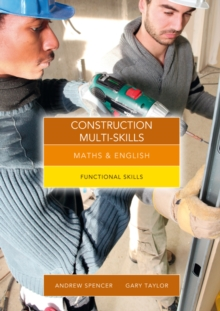 Maths and English for Construction Multi-Skills : Functional Skills, Paperback Book