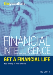 Get a Financial Life : Your Money in Your Twenties, Paperback Book