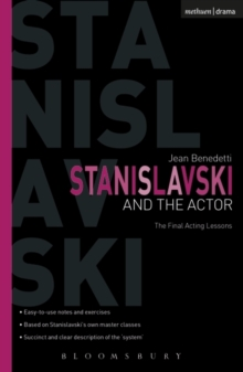 Stanislavski and the Actor : The Final Acting Lessons, 1935-38, Paperback Book