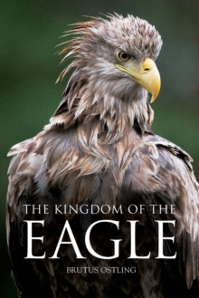 Kingdom of the Eagle, Hardback Book