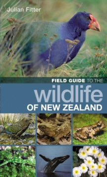 Field Guide to the Wildlife of New Zealand, Paperback Book