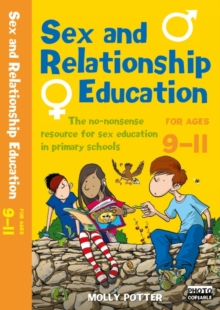 Sex and Relationships Education 9-11 Plus CD-ROM : The No Nonsense Guide to Sex Education for All Primary Teachers, Mixed media product Book