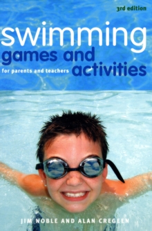 Swimming Games and Activities : For Parents and Teachers, Paperback Book