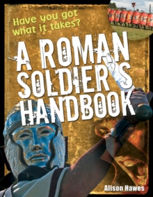 Roman Soldier's Handbook : Age 7-8, Above Average Readers, Paperback Book